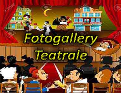 Fotogallery teatrale